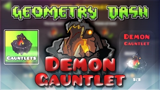 "Geometry Dash Gauntlets: ""Demon Gauntlet"" Complete [All Coins] 