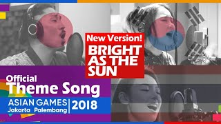 Bright As The Sun - Cover by Japanese Korean Thailand! Official Song Asian Games 2018 (FMV MIX)
