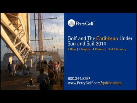 Le Ponant Caribbean Golf Cruise with PerryGolf