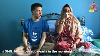 OMG - O Maa Go - S02E35 Mom does yoga early in the morning!