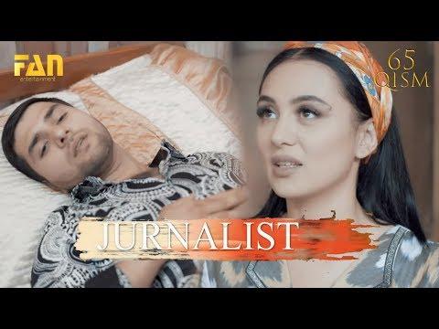Журналист Сериали 65 - қисм / Jurnalist Seriali 65 - qism