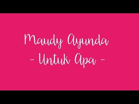 Musik Lagu Maudy Ayunda Untuk Apa