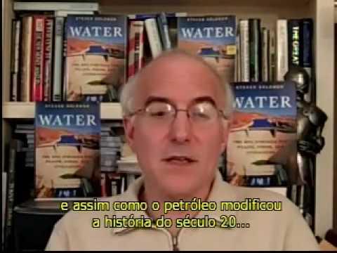 Steven Solomon (vídeo): O que pode alterar o cenário do futuro da água no planeta