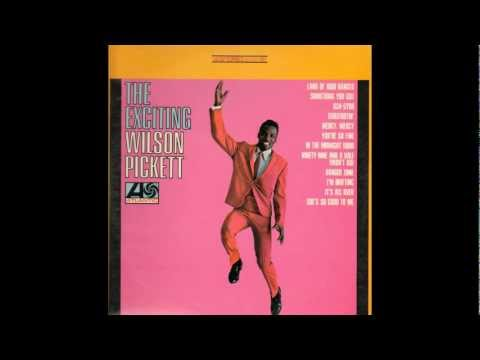 Wilson Pickett - Land of The 1000 Dances