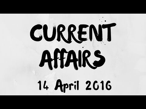 Current Affairs 14 April 2016 : India, US to share their Militaries facilities