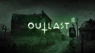 Outlast 2 Soundtrack/Music - Village Chase Theme 2