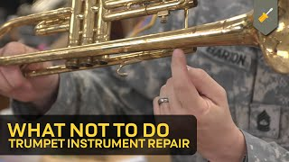 What Not To Do Trumpet Instrument Repair