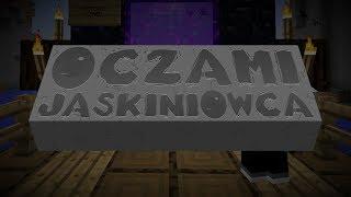 "Oczami Jaskiniowca [Sezon 4] #1 - ""On wrócił!"""