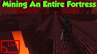 Mining An Entire Nether Fortress Block By Block