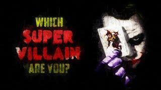 Which Super Villain Are You?
