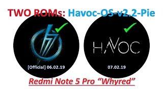 HavocOS-v2.2-Pie – Two ROMs for Redmi Note 5 Pro | Dev Ruturaj (6th Feb) / Dev Ankit (17th Feb)