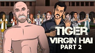 Tiger Zinda Hai Spoof Part 2    Shudh Desi Endings