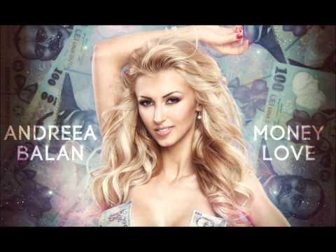 Andreea Balan – Money Love (new single 2012)