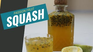 Homemade Passion Fruit Squash | Passion Fruit Syrup I Refreshing Drink