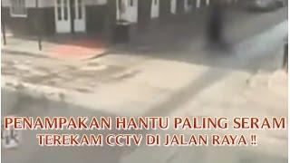 """VIDEO PENAMPAKAN HANTU PALING SERAM """"TEREKAM CCTV DI JALAN RAYA"""" PENAMPAKAN HANTU TERSERAM !!"""