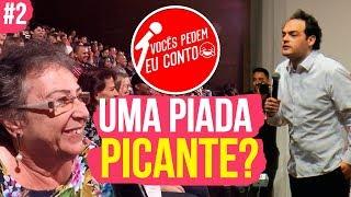 ELA QUER UMA PIADA PICANTE - VOCÊS PEDEM EU CONTO. CAMPINAS  # 2