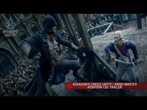 Assassin's Creed Unity : Arno Meisterassassine CGI Trailer [AUT]