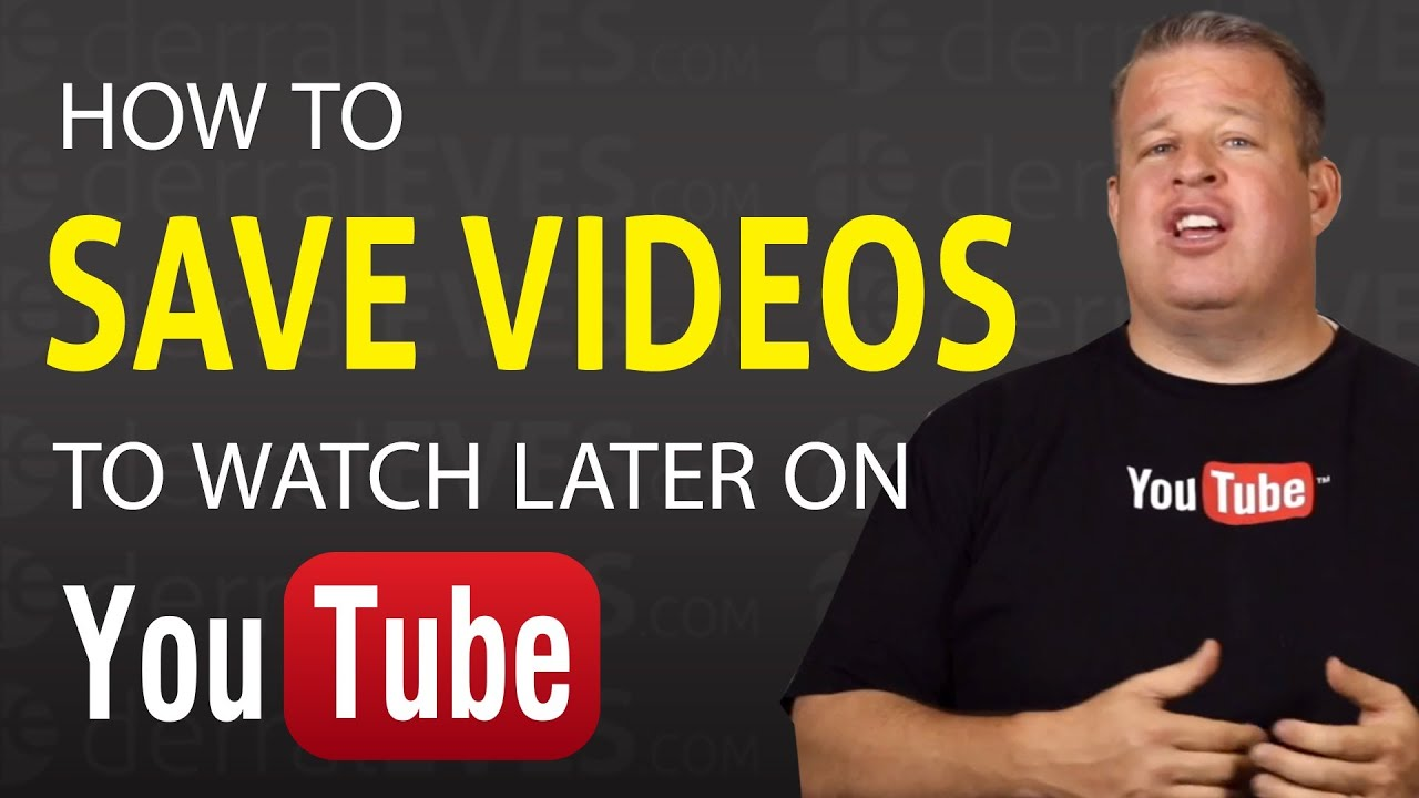 how to download youtube videos for later