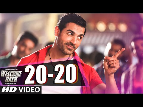 20-20 VIDEO Song - John Abraham | Welcome Back | Shadab | T-Series