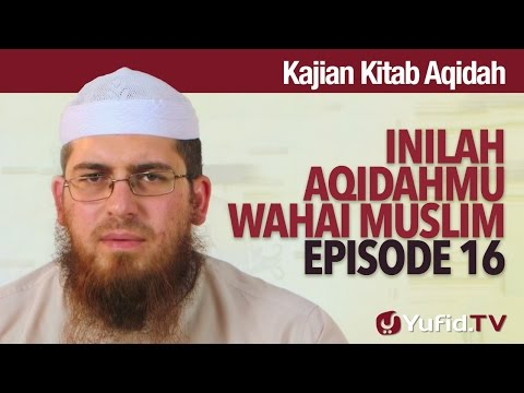 Serial Kajian Aqidah: Episode 16 - Syaikh Abdurrahman Bin Muhammad Musa Alu Nasr