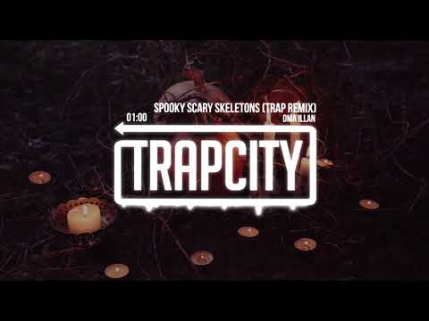 download lagu Spooky Scary Skeletons Trap Remix gratis