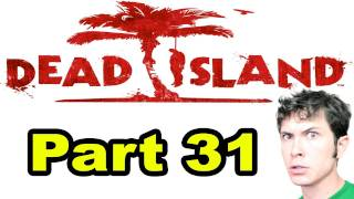 Dead Island - TIM TEBOW ZOMBIE - Part 31