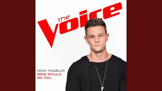 Download Lagu Mine Would Be You (The Voice Performance) Gratis STAFABAND