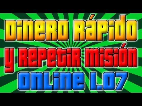 GTA V ONLINE 1.07    COMO CONSEGUIR DINERO RÁPIDO Y RP DE FORMA LEGAL Y REPETIR MISIONES