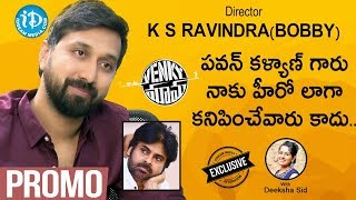 Director K. S. Ravindra (Bobby) Exclusive Interview - Promo|| #Venkymama| Talking Movies With iDream