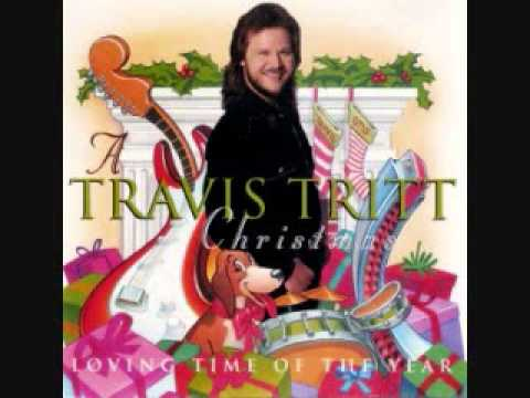 Travis Tritt - Loving Time of the year (A Travis Tritt Christmas: Loving Time of the Year)
