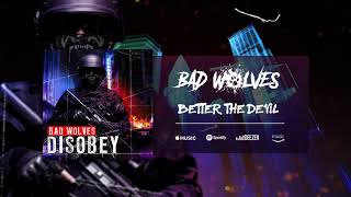 Download Lagu Bad Wolves - Better The Devil (Official Audio) Gratis STAFABAND