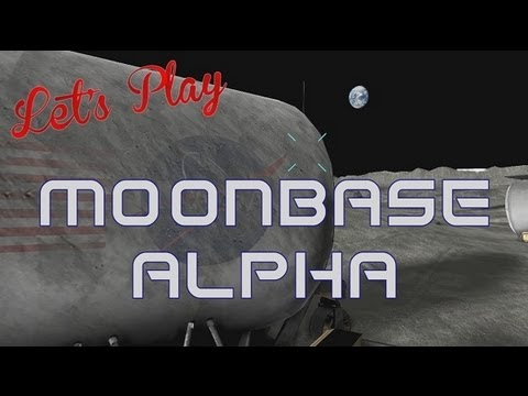 Let's Play - Moonbase Alpha