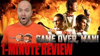 GAME OVER, MAN! (2018) - Netflix Original - One Minute Movie Review
