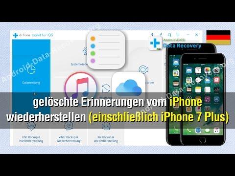 Wie Sie gelöschte Erinnerungen vom iPhone wiederherstellen (einschließlich iPhone 7 Plus)
