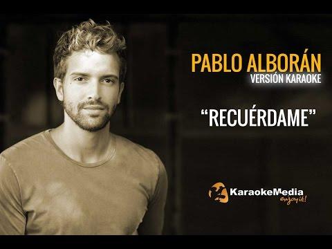 Pablo Alboran - Recuerdame (Karaoke)