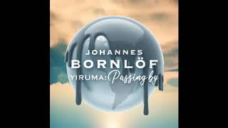 Johannes Bornlöf - Passing By by Yiruma (Official Video)