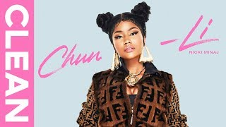 Nicki Minaj Chun Li Clean Audio