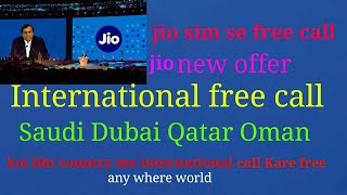 Jio free International call anywhere world