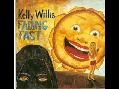 Kelly Willis - Not Long For This World