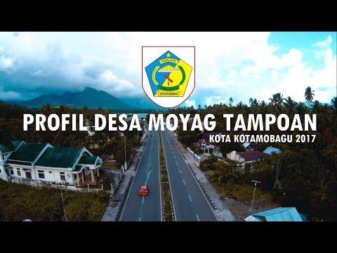 Profil Desa Moyag Tampoan || Kota Kotamobagu 2017