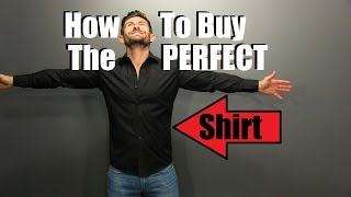 How To Buy The PERFECT Fitting Shirt & 3 Ways To Wear It!