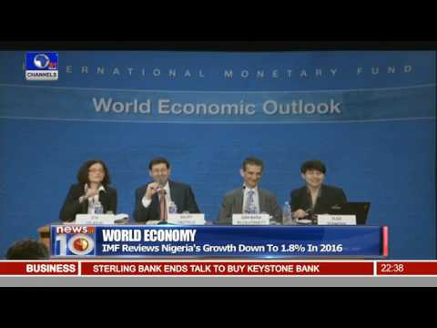 News@10: IMF Reviews Nigeria's Growth Down To 1.8% 19/07/16 Pt.3