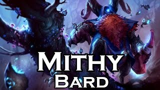 Mithy plays Bard - Full Game - Patch 5.22