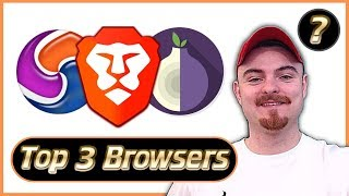 Best Browser 2019 - Top 3 Best Web Browsers For Security, Ad Blockers, VPN's & User Experience