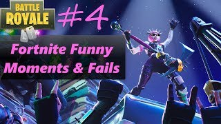 Fortnite Funny Moments & Fails #4