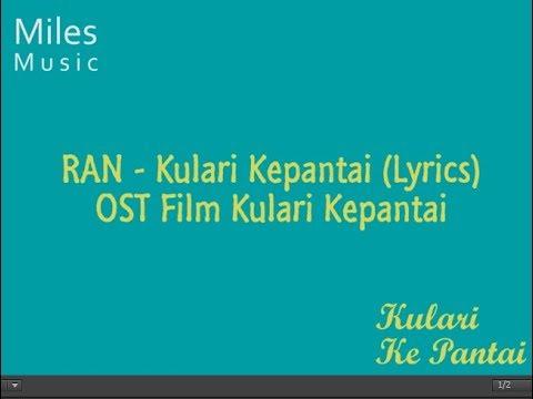 Ran - Kulari Kepantai Lirik (OST Film Kulari Ke Pantai)