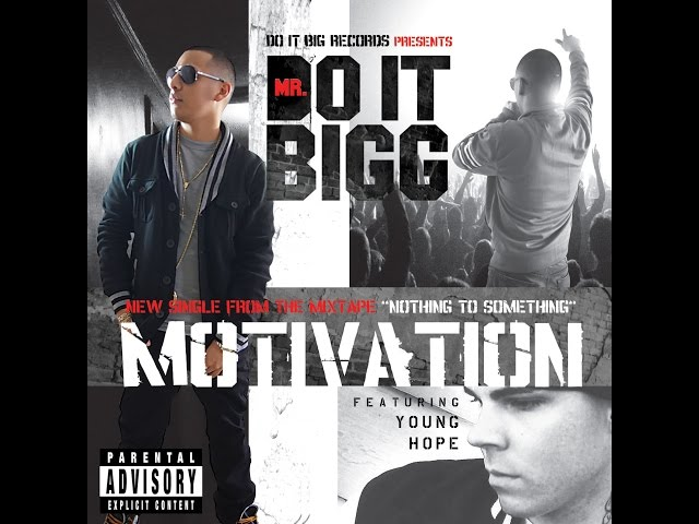 MrDoItBigg - Motivation Feat. Younge Hope (OFFICIAL AUDIO)