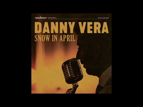 Danny Vera - Snow in April (nieuwe single)