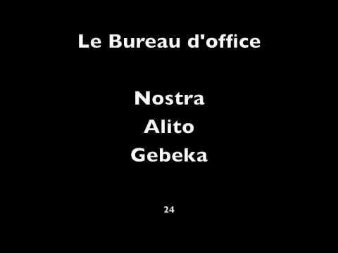 24 - Le Bureau d'office - Nostra x Picolo x Gebeka (Prod: Nostra) thumbnail