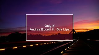 If Only Andrea Bocelli Ft Dua Lipa Audio
